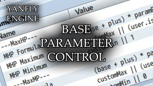 Base Parameter Control (YEP) - Yanfly moe Wiki