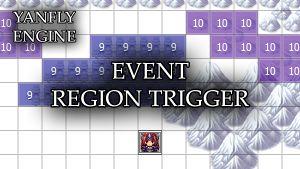 Event Region Trigger (YEP) - Yanfly moe Wiki